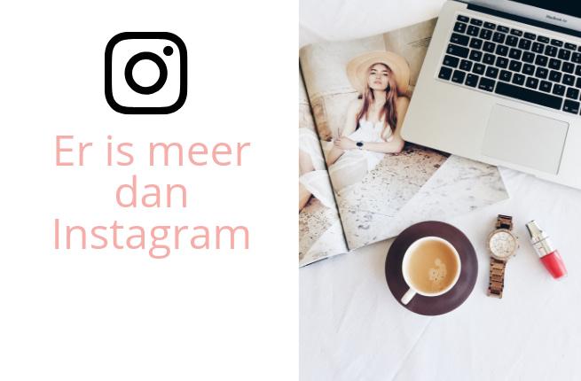 Er is meer dan Instagram_ welke social media kanalen moet je inzetten_