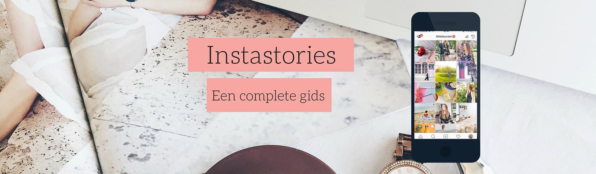 De complete gids over Instagram Stories voor bedrijven + gratis templates