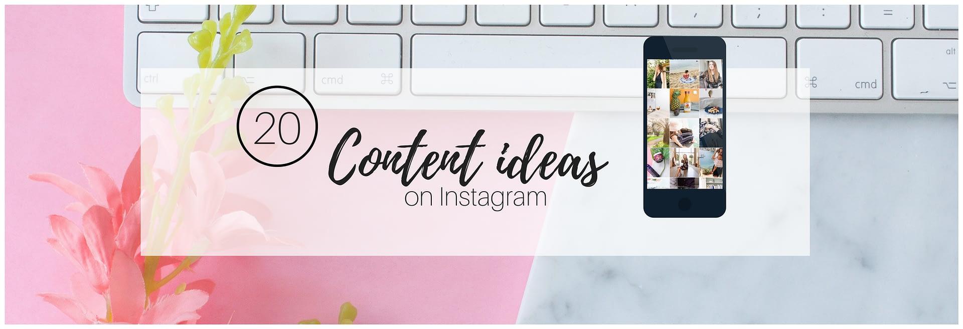 21 ideeën voor je volgende Instagram posts