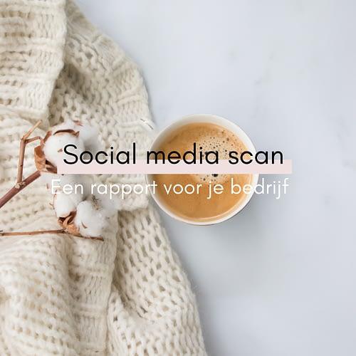Social media scan inclusief rapport voor je bedrijf