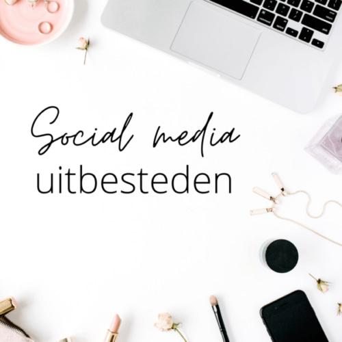 Je social media uitbesteden: waar moet je op letten?