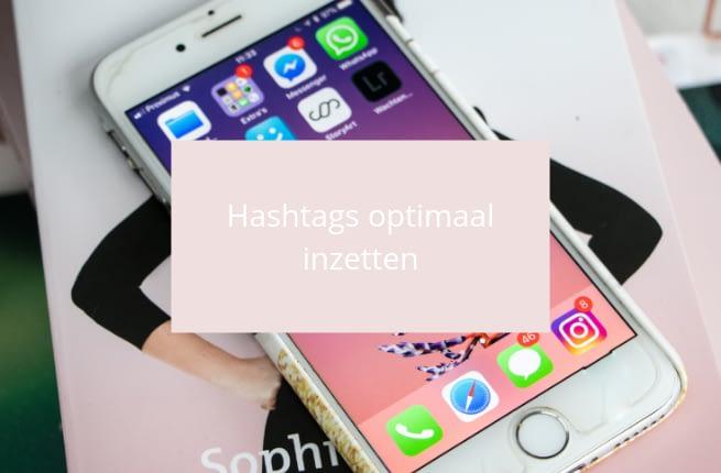 Hashtags op Instagram anno 2019: hoe zet je ze optimaal in?